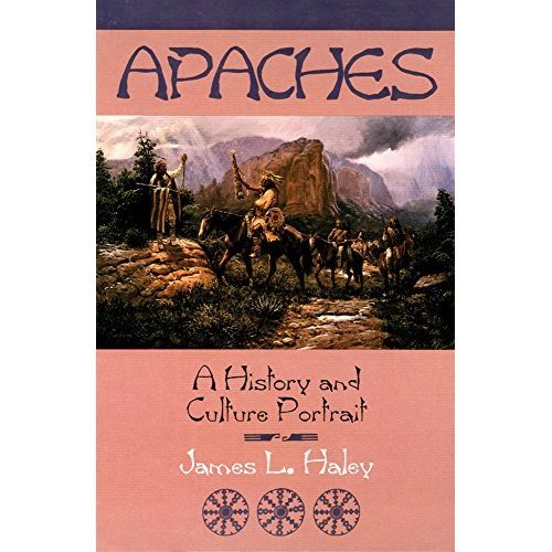 The Apaches: A History and Culture Portrait