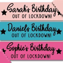 Personalised Name's Birthday / Out of Lockdown! Banner
