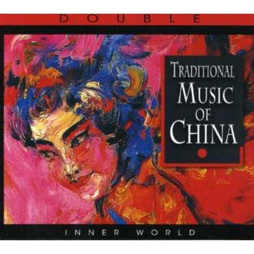 Traditional Music of China the [CD]