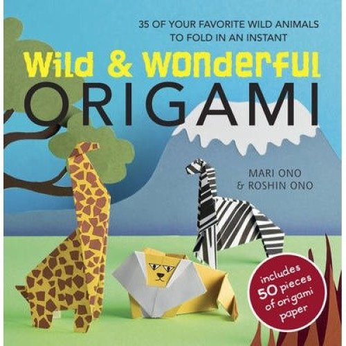 Wild & Wonderful Origami