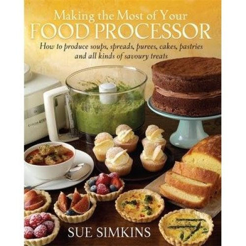 Making the Most of Your Food Processor