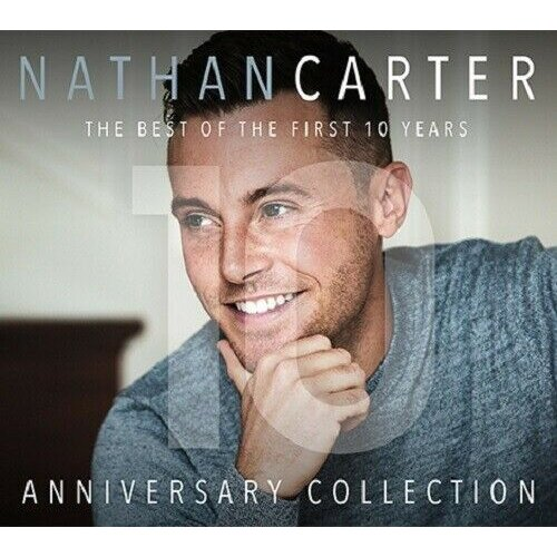 Nathan Carter - Anniversary Collection (Best Of The 1st 10 Years) CD