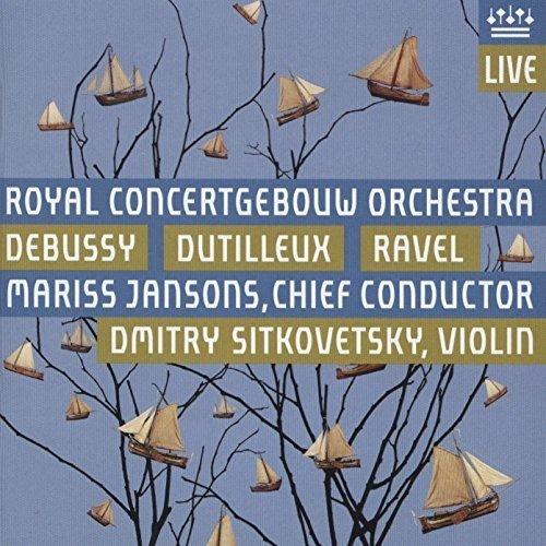 Dmitry Sitkovestky - Debussy/Dutilleux/Ravel (RCO, Jansons) [CD]