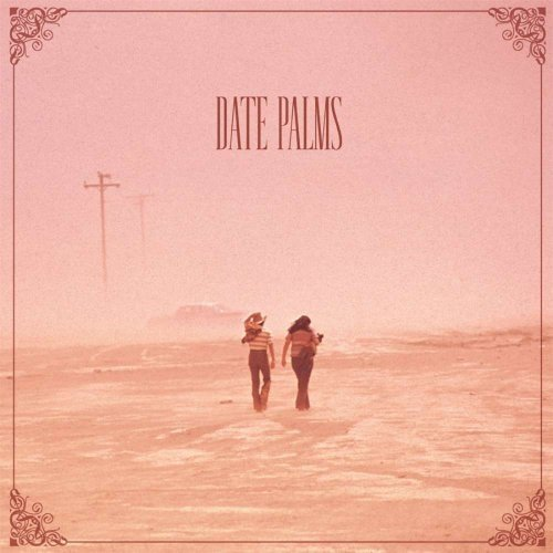 Date Palms - The Dusted Sessions [CD]