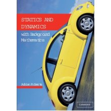 Statics and Dynamics with Background Mathematics - Used