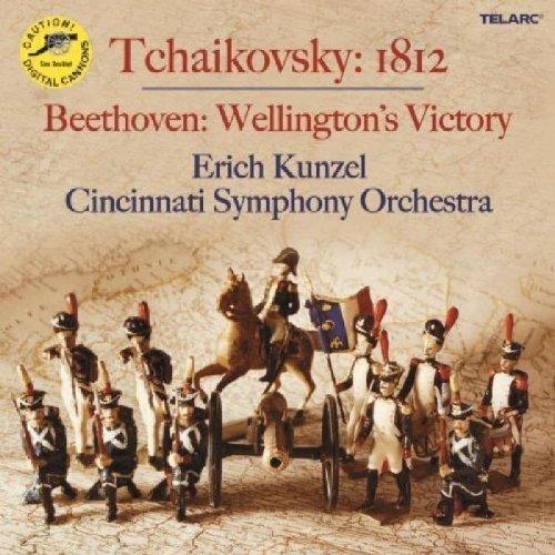 Cincinnati Pops Orchestra and Erich Kunzel - Tchaikovsky: 1812 Overture; Beethoven: Wellingtons Victory [CD]