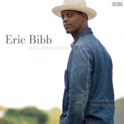 Eric Bibb - Get on Board [CD]