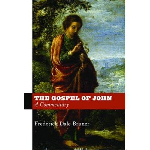Gospel of John  A Commentary by Frederick Dale Bruner