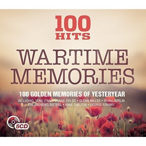 100 Hits - Wartime Memories [CD]