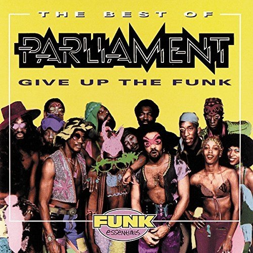 Parliament - the Best of Parliament: Give Up the Funk [CD]