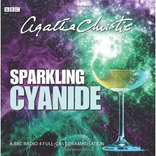 Sparkling Cyanide (Bbc Radio 4 Drama) (BBC Audiobooks)