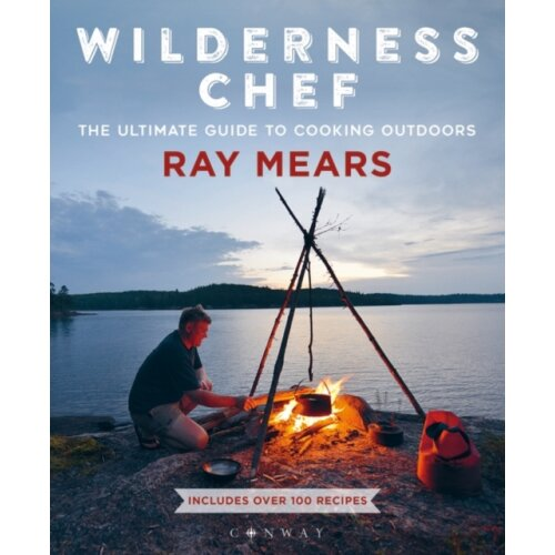 Wilderness Chef by Mears & Ray