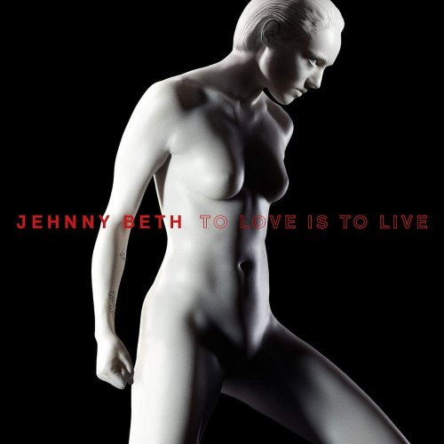 Jehnny Beth - To Love Is To Live [CD]