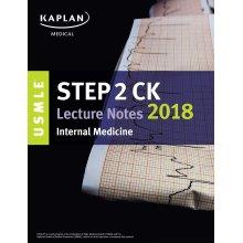 USMLE Step 2 CK Lecture Notes 2018: Internal Medicine (USMLE Prep) - Used