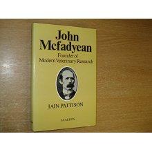 John McFadyean: a great British veterinarian - Used