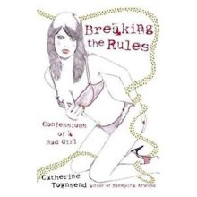 Breaking the Rules  by Catherine Townsend - Used