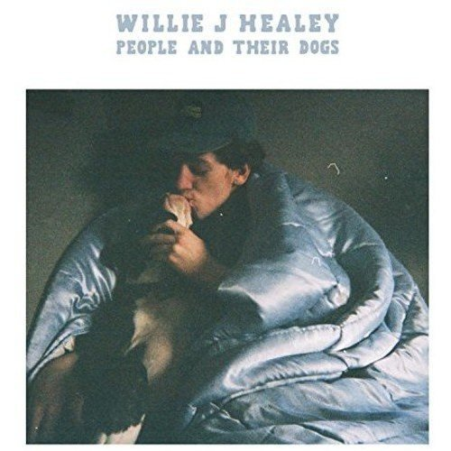 Willie J Healey - People And Their Dogs [CD]