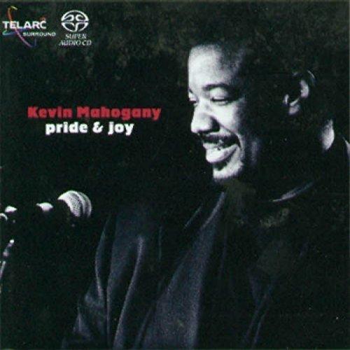 Kevin Mahogany - Pride and Joy [CD]