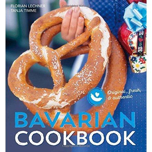 Bavarian cookbook: Original, fresh & authentic