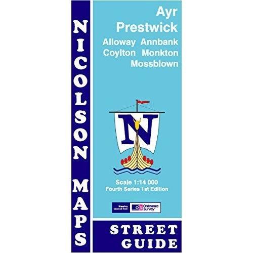 Ayr Street Guide: Prestwick, Alloway, Annbank, Coylton, Monkton & Mossblown (Fourth Series)