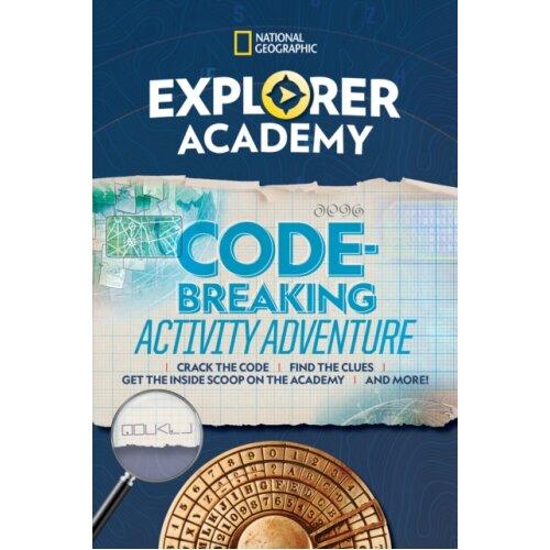Explorer Academy Codebreaking Adventure 1 by National Geographic Kids