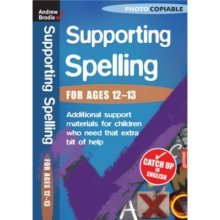 Supporting Spelling  (For Ages 12-13)