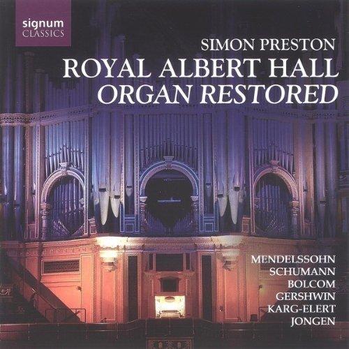 Simon Preston - Royal Albert Hall Organ Restored [CD]