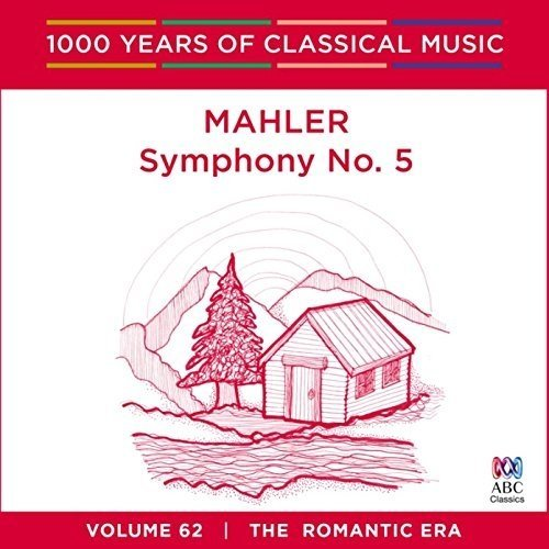 Markus Stenz Melbourne Symphony Orchestra - Mahler - Symphony No. 5: 1000 Years of Classical Music Vol. 62 [CD]