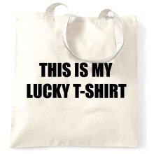 This Is My Lucky Tote Bag Novelty Slogan Classic Text Funny