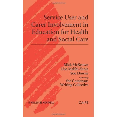 Service User and Carer Engagement in Health and Social Care Education (Promoting Partnership for Health)