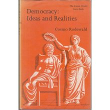 Democracy: Ideas and Realities (Everyman's University Library) , Cosmo A. Rodewald - Used