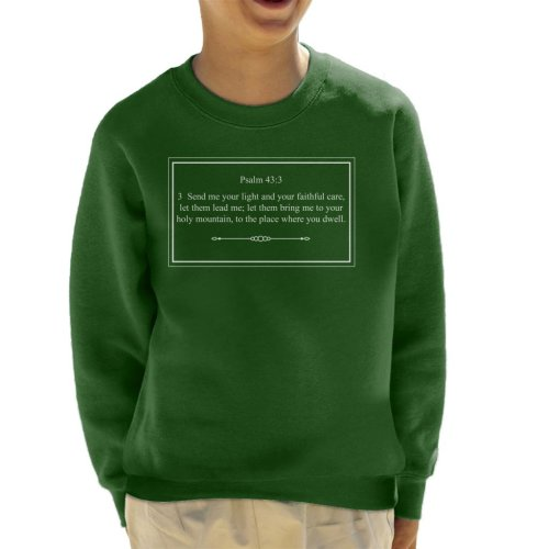 Religious Quotes Send Me Your Light Psalm 43 3 Kid's Sweatshirt