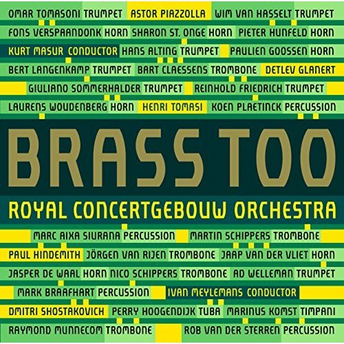 Royal Concertgebouw Orchestra - Brass Too [CD]