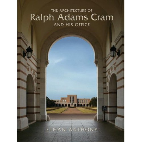 The Architecture of Ralph Adams Cram and His Office