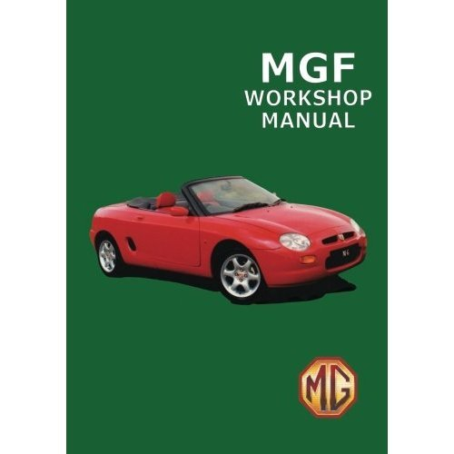 MGF Workshop Manual: Owners Manual