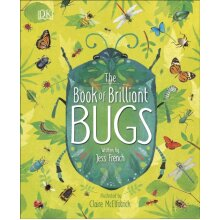 The Book of Brilliant Bugs by French & Jess