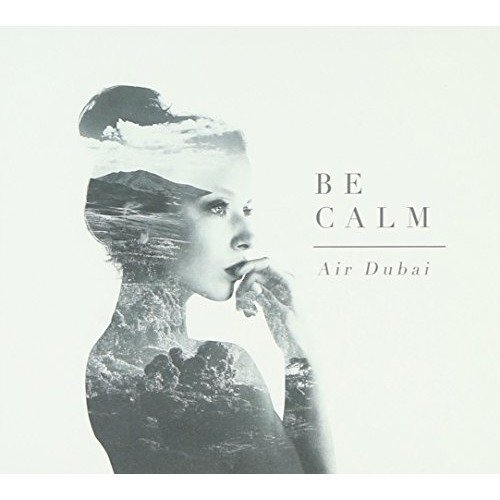 Air Dubai - Be Calm [CD]