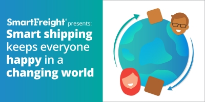 Smart Shipping Keeps Everyone Happy In A Changing World