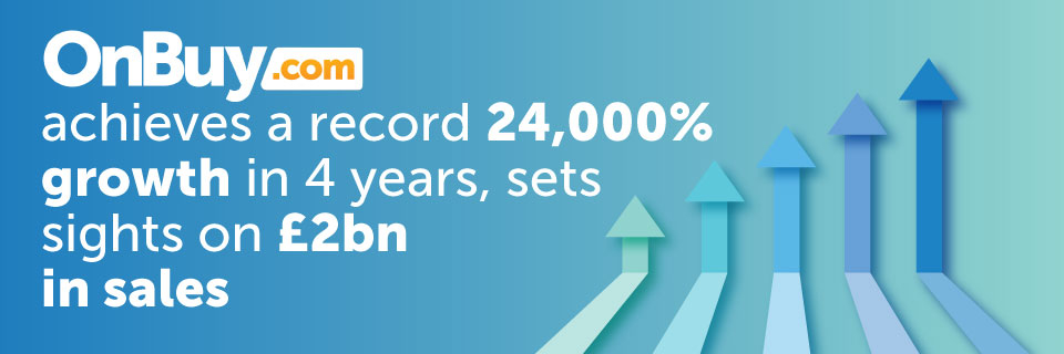 OnBuy achieves a record 24,000% growth in 4 years, confirms sights set on £2bn in sales