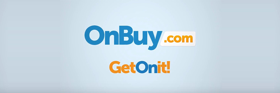 TV Campaign Tells 20million to Get On It and Shop with OnBuy