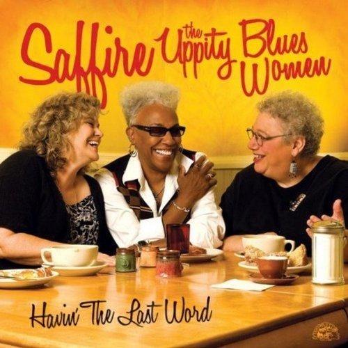Saffire - Havin the Last Word [CD]