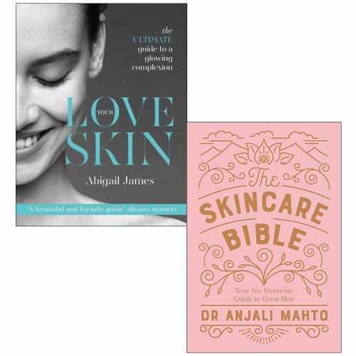 Love Your Skin, The Skincare Bible 2 Books Collection Set