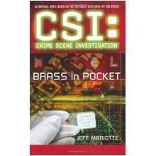 CSI Brass in Pocket (CSI: CRIME SCENE INVESTIGATION) - Used