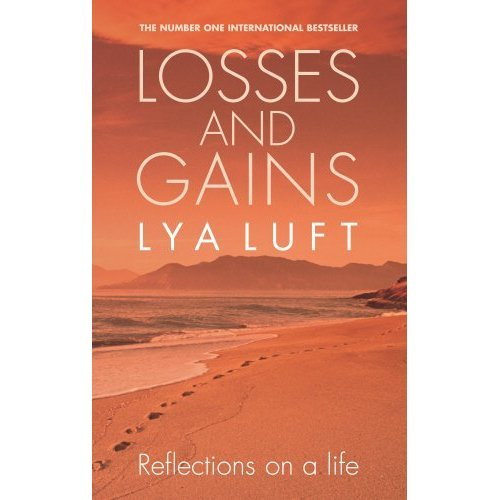 Losses and Gains: Reflections on a Life with a Foreword by Paolo Coelho