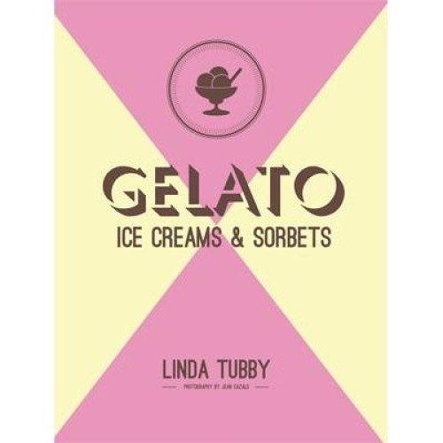 Gelato, Ice Creams and Sorbets