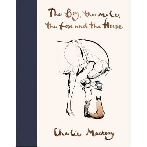 The Boy The Mole The Fox and The Horse Hardcover New