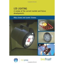 LED Lighting: A Review of the Current Market and Future Developments - Used