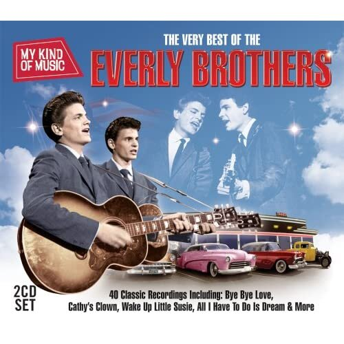 The Very Best Of The Everly Brothers - My Kind Of Music