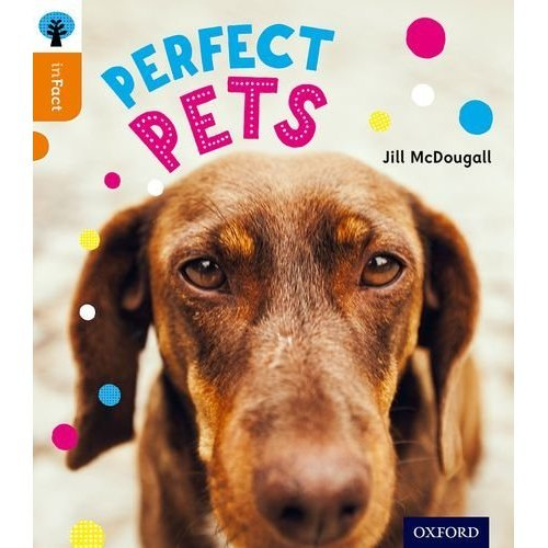 Oxford Reading Tree inFact: Level 6: Perfect Pets (Book) on OnBuy