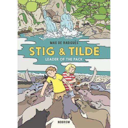 Stig and Tilde: Leader of the Pack